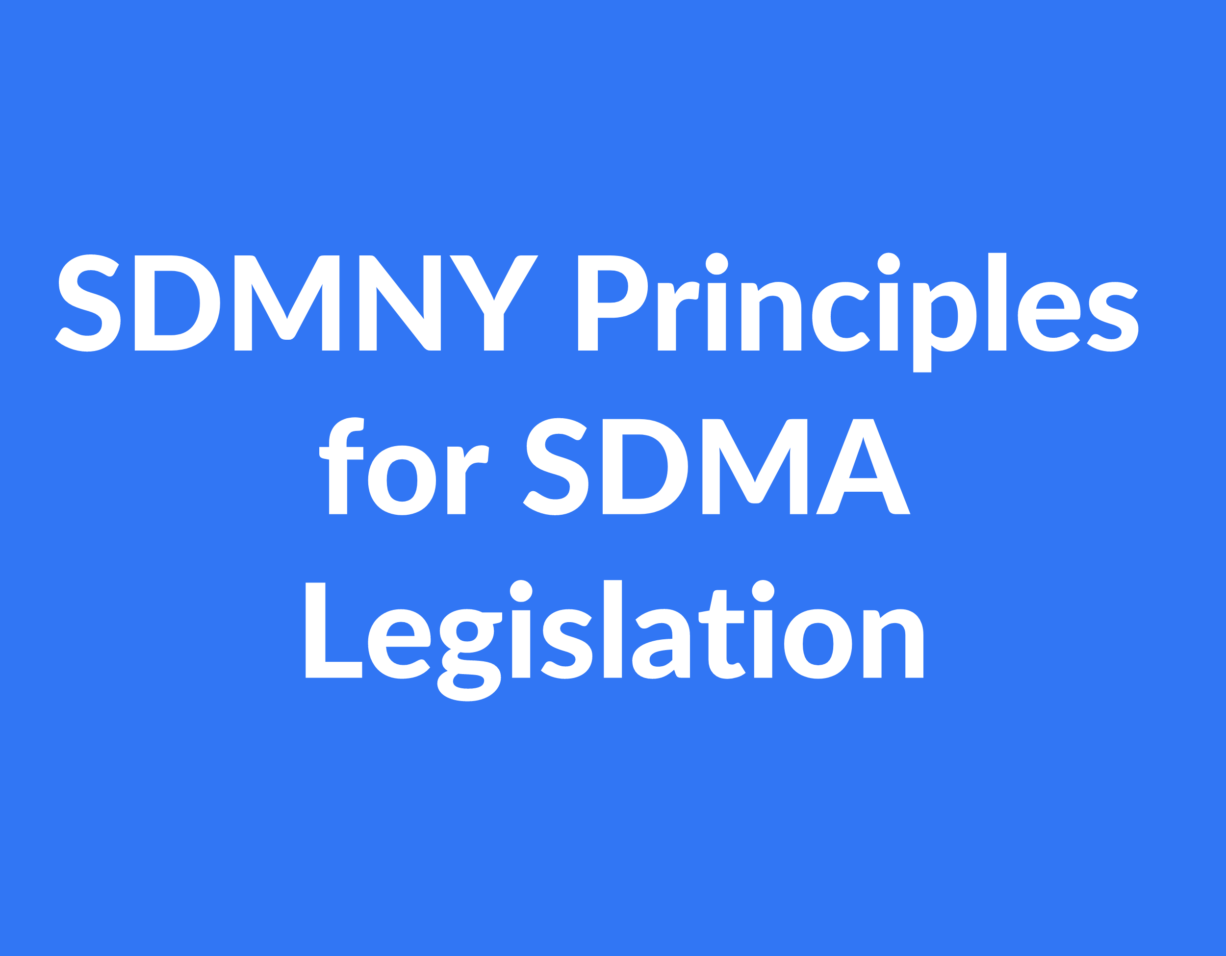 SDMNY Principles for an SDMA Law